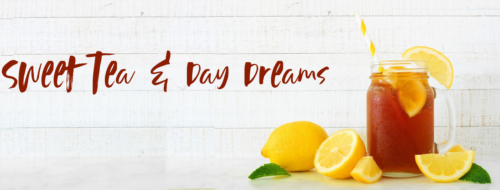 Sweet Tea & Day Dreams